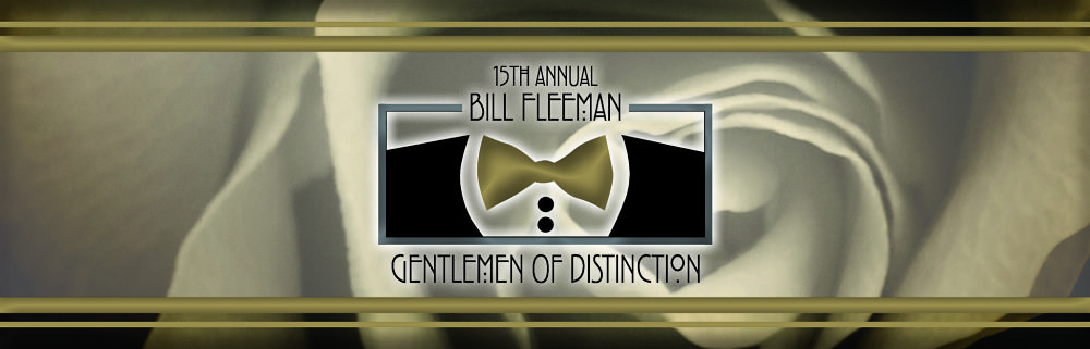 15th Annual Bill Fleeman Gentlemen of Distinction Article Ba